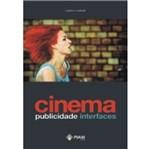 Cinema Publicidade Interfaces - Autores - Maxi Ed