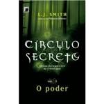 Circulo Secreto - o Poder Vol 3 - Galera