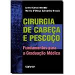 Cirurgia de Cabeça e Pescoço - Fundamentos para a Graduação Médica