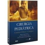 Cirurgia Pediátrica: Condutas Clínicas e Cirúrgica