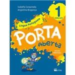 Cj-porta Aberta - Lingua Portuguesa - 1º A-cursiva - 1ª Ed.