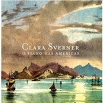 Clara Sverner - o Piano Nas Américas