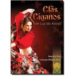 Clas Ciganos de Luz no Astral