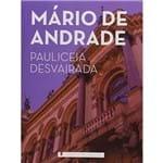 Clássicos da Literatura - Paulicéia Desvairada - Mário de Andrade