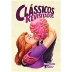Classicos Revisitados - Vol 3 - Romance e Terror - Aut Paranaense