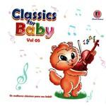 Classics For Baby Vol. 5 - os Melhores Clássicos para Seu Bebê
