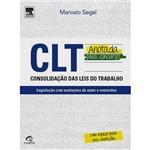 CLT Anotada para Concursos: Consolidação das Leis do Trabalho - Legislação com Anotações do Autor e Remissões