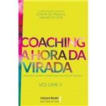 Coaching - a Hora da Virada, V.2