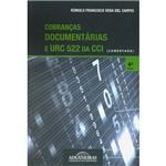 Cobranças Documentárias e URC 522 da CCI: Comentada