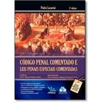 Código Penal Comentado e Leis Penais Especiais Comentadas