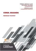 Coisa Julgada - Coleção Liebman - 1ª Edição