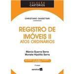 Col. Cartórios - Registro de Imóveis II - Atos Ordinários 3ª Ed. 2018