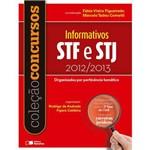 Col. Concursos - Informativo Stj e Stf 2012/2013 - Organizados por Pertinência Temática - 1ª Ed