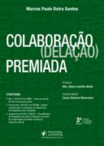 Colaboração (Delação) Premiada (2019)