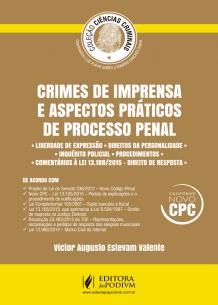 Coleção Ciências Criminais - Crimes de Imprensa e Aspectos Práticos de Processo Penal (2017)
