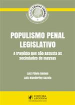 Coleção Ciências Criminais - Populismo Penal Legislativo (2016)