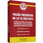 Coleção Ciências Criminais - Prisão Preventiva na Lei 12.403/2011 (2017)