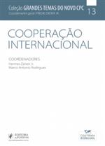 Coleção Grandes Temas do Novo CPC - V.13 - Cooperação Internacional (2019)