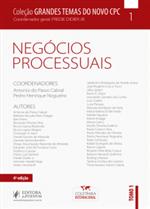 Coleção Grandes Temas do Novo CPC - V.1 - Negócios Processuais - Tomo I (2019)