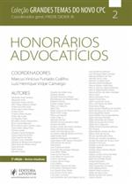 Coleção Grandes Temas do NOVO CPC - V.2 - Honorários Advocatícios (2019)