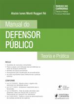 Coleção Manuais das Carreiras - Manual do Defensor Público (2019)