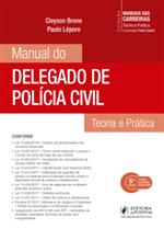 Coleção Manuais das Carreiras - Manual do Delegado de Polícia Civil (2018)