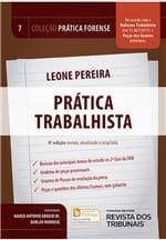 Coleção Prática Forense Volume 7 - Prática Trabalhista - 8ª Edição