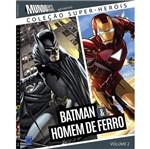 Colecao Super Herois Vol 2 - Batman e Homen de Ferro - Europa