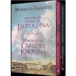 Coletânea - Memórias de Carlota Joaquina e a Biografia Íntima de Leopoldina