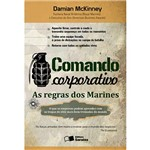 Comando Corporativo -As Regras dos Marines-1ª Ed.