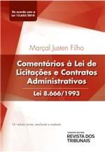 Comentários à Lei de Licitações e Contratos Administrativos Lei 8.666/1993 18º Edição