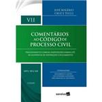 Comentários ao Código de Processo Civil - Arts. 318 a 368 - Vol. VII - 3 ª Ed. 2018