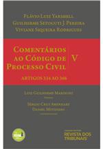 Comentários ao Código de Processo Civil - Vol V - 2ª Edição Artigos 334 A0 368
