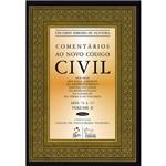 Comentários ao Novo Código Civil: Vol. 3