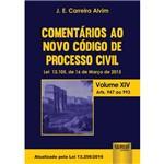 Comentários ao Novo Código de Processo Civil - Lei 13.105, de 16 de Março de 2015 - Volume Xiv