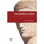 Como Decidem as Cortes - Fgv