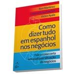 Como Dizer Tudo em Espanhol Nos Negócios