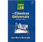 Como e por que Ler os Classicos Universais Desde C
