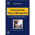 Como Escrever Teses e Monografias: um Roteiro Passo a Passo