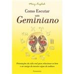 Como Escutar um Geminiano 1ª Ed