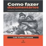 Como Fazer Documentarios