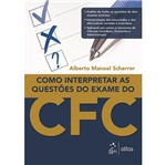 Como Interpretar as Questoes do Exame do Cfc - Atlas