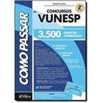 Como Passar em Concursos Vunesp: 3.500 Questões Comentadas