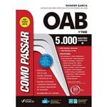 Como Passar na OAB 1ª Fase - 5.000 Questões Comentadas