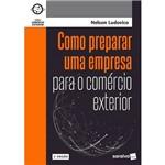 Como Preparar uma Empresa para o Comércio Exterior
