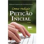 Como Redigir Petição Inicial 4ª Ed