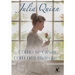 Como se Casar com um Marquês - 1ª Ed.