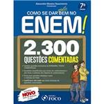 Como se Dar Muito Bem no Enem! 2.300 Questões Comentadas - 7ª Ed.