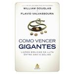 Como Vencer Gigantes - 1ª Ed.