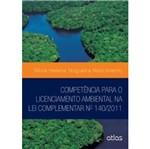 Competência para o Licenciamento Ambiental na Lei Complementar Nº 140/2011